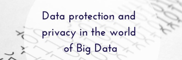 Data protection and privacy - Big Data