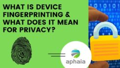 Fingerprinting and what it means for privacy?