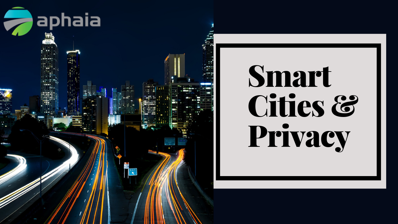 Smart cities and privacy