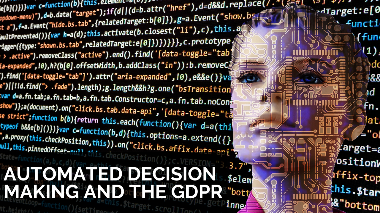 Automated decision making and GDPR